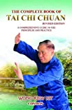 img - for The Complete Book of Tai Chi Chuan (Revised Edition): A Comprehensive Guide to the Principles and Practice book / textbook / text book