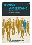 Front cover for the book Jewish Americans Three Generations in A by Sidney Goldstein