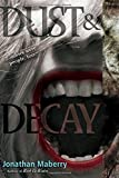 Dust & Decay (2) (Rot & Ruin)