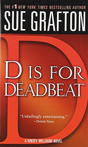D is for Deadbeat (The Kinsey Millhone Alphabet Mysteries)