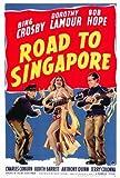 Road to Singapore Movie Poster (27 x 40 Inches - 69cm x 102cm) (1940) -(Bing Crosby)(Bob Hope)(Dorothy Lamour)(Charles Coburn)(Judith Barrett)(Anthony Quinn)