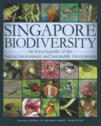 Singapore Biodiversity: An Encyclopedia of the Natural Environment