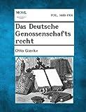 Das Deutsche Genossenschaftsrecht, Otto Gierke, 1289359237