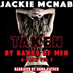 Taken by Gangs of Men: 4-Pack Vol 1 | Jackie McNab