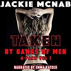 Taken by Gangs of Men: 4-Pack Vol 1