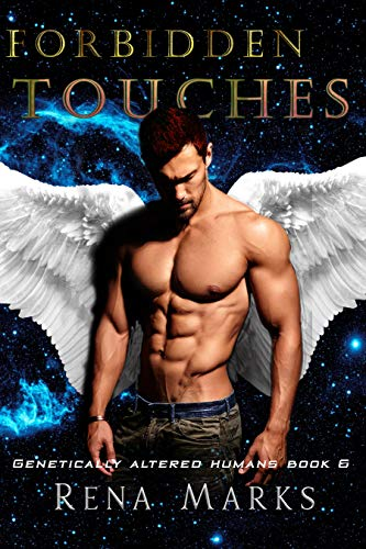 Forbidden Touches: A Xeno Sapiens Novel (Genetically Altered Humans Book 6)