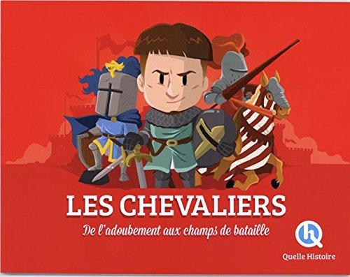 Les chevaliers Poche – 14 février 2018 Clémentine V. Baron Bruno Wennagel Mathieu Ferret Quelle Histoire Editions