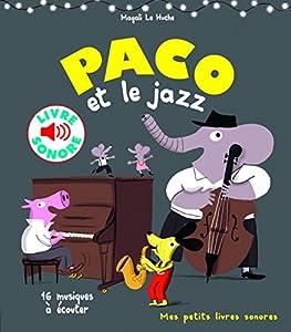 """Afficher """"Paco et le jazz"""""""