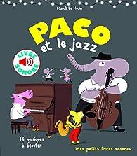 Paco et le jazz: 16 musiques à écouter par Magali Le Huche
