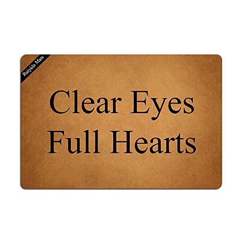 Ruiyida Mats Clear Eyes Full Hearts Doormat Entrance Floor Mat Funny Doormat Door Mat Decorative Indoor Outdoor Doormat Non-woven 23.6 By 15.7 Inch Machine Washable Fabric Top by Ruiyida Mats