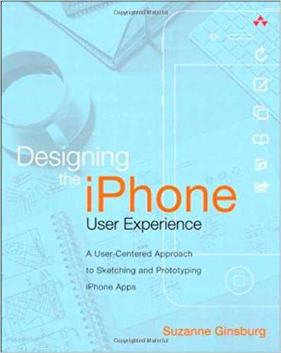 designing the iphone user experience ginsburg suzanne