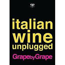 Italian Wine Unplugged Grape by Grape: Beta Version