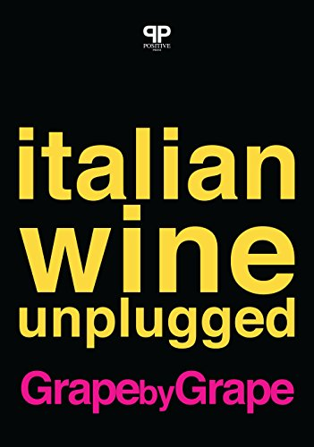 Italian Wine Unplugged Grape by Grape: Beta Version by Stevie Kim, Geralyn Brostrom, Lingzi He, Michele Longo, Michaela Morris, JC Viens