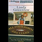 All Fishermen Are Liars | Linda Greenlaw