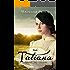 Tatiana (Upward Way Chronicles Book 1)