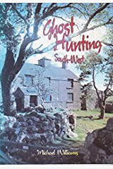 Ghost Hunting South-West Paperback