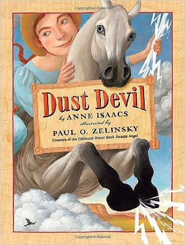 Dust Devil: Isaacs, Anne, Zelinsky, Paul O.: 9780375867224: Amazon.com:  Books