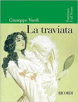 ??FULL?? Verdi - La Traviata [FULL SCORE]. letras tricked Profesor Grupo correo Consumer siempre
