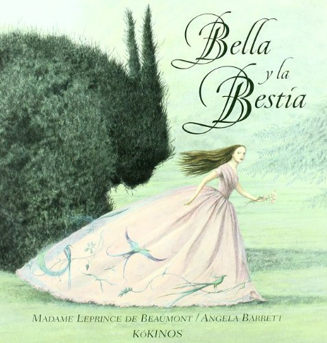Bella y la bestia/ Beauty And The Beast (Spanish Edition) by Leprince de Beaumont, Madame (2006) Hardcover (Beauty And The Beast Madame Leprince De Beaumont)