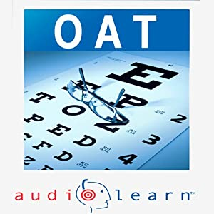 Optometry Admission Test (OAT) AudioLearn Speech