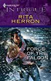 Force of the Falcon, Rita Herron, 0373229577