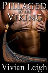 Pillaged by the Viking (Viking Plunder Book 1)