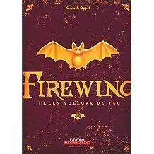 Firewing: Les voleurs de feu