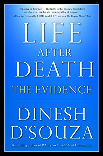 Book cover from Life After Death: The Evidenceby Dinesh DSouza