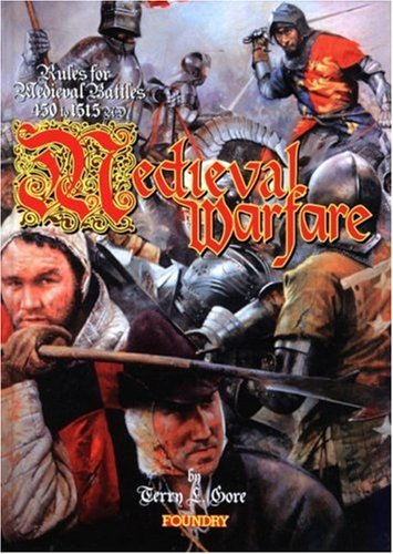 Medieval Warfare: Rules for Medieval Battles 450-1515AD