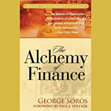 The Alchemy of Finance Audiobook by George Soros Narrated by Grover Gardner