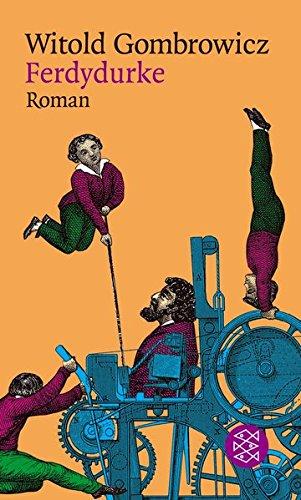 Ferdydurke: Roman (Witold Gombrowicz, Gesammelte Werke in elf Bänden (Taschenbuchausgabe))