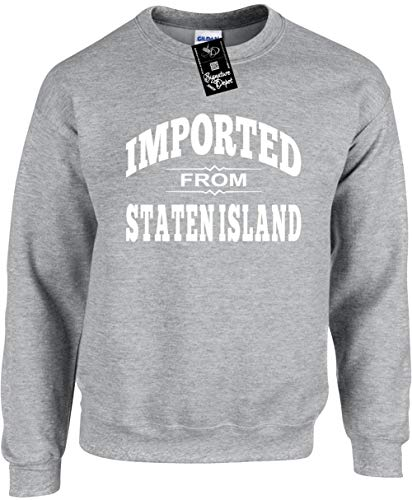 Unisex Funny Crewneck 2X (Imported from Staten Island (New York NY) ()