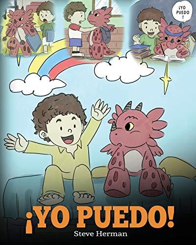 ¡Yo Puedo! (I Got This!) Una linda historia para dar confianza a los ninos en el manejo de situaciones dificiles 8 (My Dragon Books Espanol)