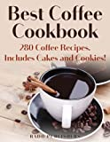 Best Coffee Cookbook: 280 Recipes. Includes Cakes and Cookies (The Recipe Shelf)