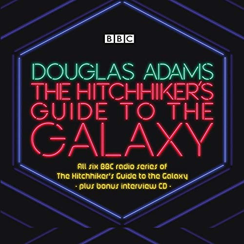 The Hitchhiker's Guide to the Galaxy: The Complete Radio Series (Hitchhiker's Guide (radio plays)) (Hitchhikers Guide To The Galaxy Radio Show)