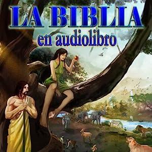 La Biblia Reina Valera con ilustraciones (Spanish Edition) Audiobook