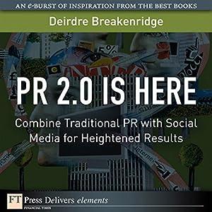 PR 2.0 Is Here Audiobook