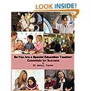 So You Are a Special Education Teacher: Essentials for Success