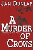 A Murder of Crows, Jan Dunlap, 0878396160