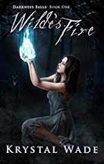 Wilde's Fire (Darkness Falls Book 1)