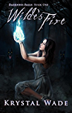 Wilde's Fire (Darkness Falls Book 1) (English Edition)