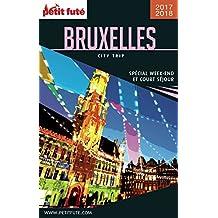 BRUXELLES CITY TRIP 2017/2018 City trip Petit Futé (CityTrip) (French Edition)