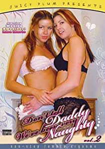Don't Tell Daddy We've Been Very Naughty 2 [USA] [DVD]