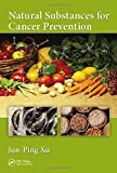 img - for Natural Substances for Cancer Prevention book / textbook / text book