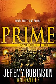 Prime (A Jack Sigler Thriller Book 0) by [Robinson, Jeremy, Ellis, Sean]