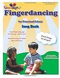 Fingerdancing Song Book, Michael Hubler and Lillian Hubler, 1495321312