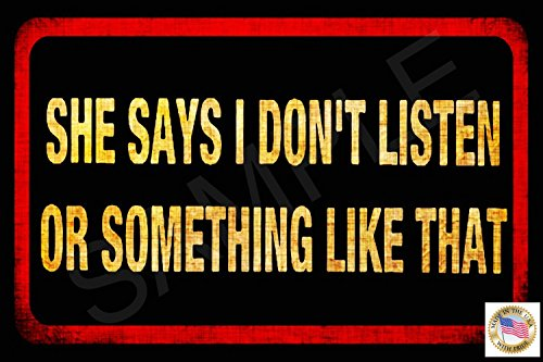 Mens Decor (Funny Man Cave Sign Men Don't Listen MADE IN USA! 8
