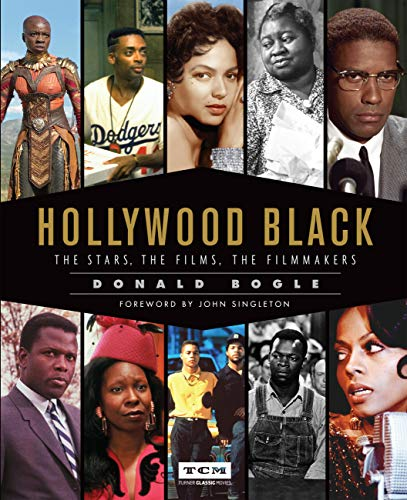 Hollywood Black (Turner Classic Movies): The Stars, the Films, the Filmmakers