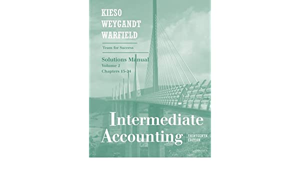 Intermediate Accounting Solutions Manual Volume 2 Chapters