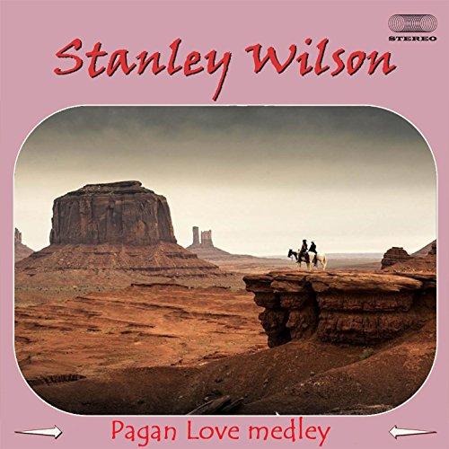 Stanley Wilson Pagan Love